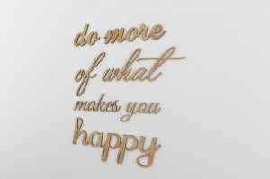 Do more of what makes you happy - napisy 3d
