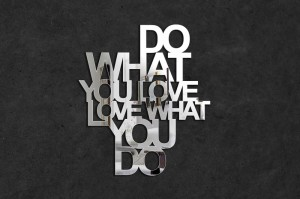 Do what you love, love what you do - napisy na ścianę