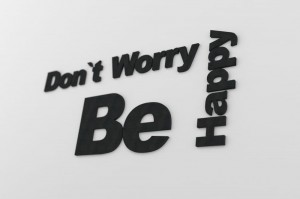 Don`t worry be happy - napis 3d na ścianę