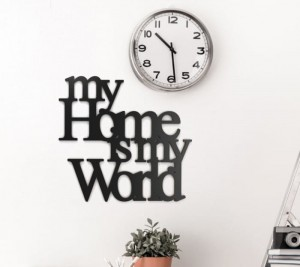 Napis na ścianę My home is my world